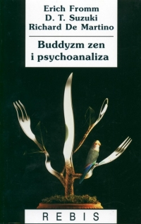 Buddyzm zen i psychoanaliza - Erich Fromm   mała okładka