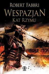 Wespazjan Kat Rzymu - Robert Fabbri | mała okładka