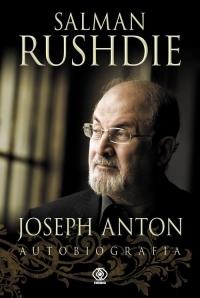 Joseph Anton. Autobiografia - Salman Rushdie | mała okładka