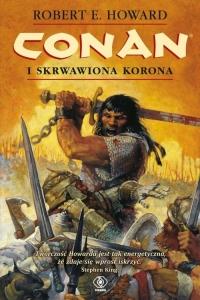 Conan i skrwawiona korona - Howard Robert E. | mała okładka
