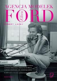 Agencja modelek Eileen Ford - Robert Lacey | mała okładka
