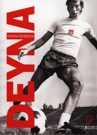 Deyna - Stefan Szczepłek | mała okładka