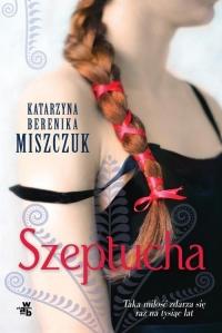 Szeptucha - Katarzyna Miszczuk   mała okładka
