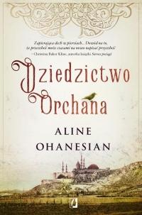 Dziedzictwo Orchana - Aline Ohanesian   mała okładka
