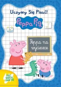 Świnka Peppa. Uczymy się pisać! Peppa na wycieczce -  | mała okładka