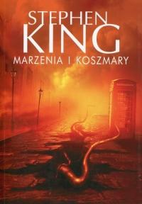 Marzenia i koszmary - Stephen King | mała okładka