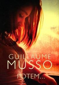 Potem - Guillaume Musso | mała okładka