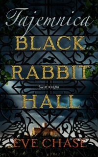 Tajemnica Black Rabbit Hall - Eve Chase | mała okładka
