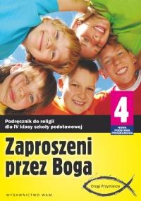 Zaproszeni przez Boga 4. Podręcznik. Szkoła podstawowa - zbiorowa Praca   mała okładka