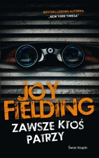 Zawsze ktoś patrzy - Joy Fielding   mała okładka