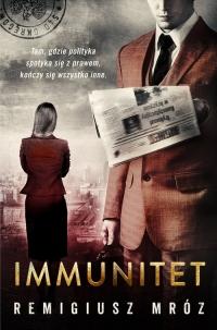 Immunitet - Remigiusz Mróz | mała okładka