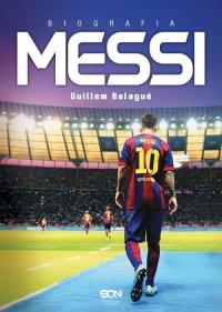 Messi. Biografia - Guillem Balagué | mała okładka