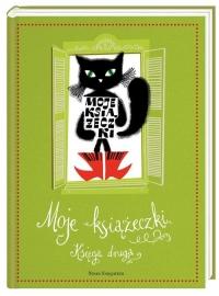 Moje książeczki. Księga druga - Bahdaj Adam, Janczarski Czesław, Januszewska  | mała okładka