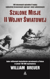 Szalone misje II wojny światowej - Breuer William B.   mała okładka