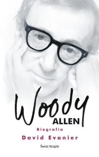 Woody Allen. Biografia - David Evanier | mała okładka