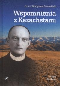 Wspomnienia z Kazachstanu - Władysław Bukowiński | mała okładka
