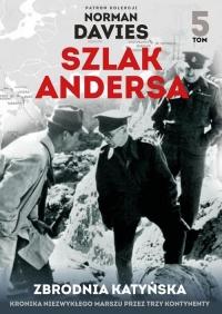 Szlak Andersa. Tom 5. Zbrodna Katyńska - Opracowanie zbiorowe   mała okładka