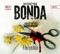 Florystka. Audiobook - Katarzyna Bonda | mała okładka