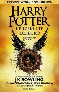 Harry Potter i Przeklęte Dziecko cz. I i II - Rowling Joanne K., Tiffany John, Thorne Jack   mała okładka
