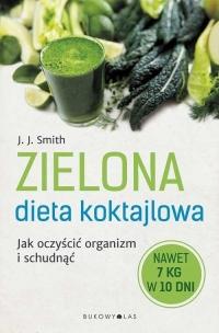 Zielona dieta koktajlowa - Smith J. J.   mała okładka