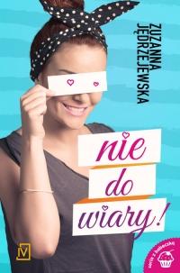 Nie do wiary - Zuzanna Jędrzejewska | mała okładka