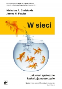 W sieci. Jak sieci społeczne kształtują nasze życie - Christakis Nicholas A., Fowler James H. | mała okładka