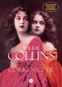 Córki niczyje - Wilkie Collins | mała okładka