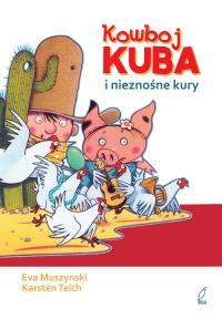 Kowboj Kuba i nieznośne kury - Ewa Muszynski | mała okładka