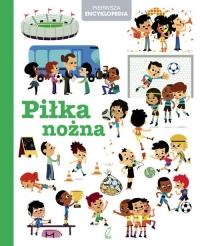 Encyklopedia dla dzieci. Piłka nożna -    mała okładka