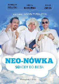 Neo-Nówka. Schody do nieba - Bielecki Radosław, Gawliński Michał, Żurek Ro | mała okładka