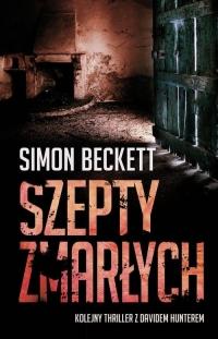 Szepty zmarłych - Simon Beckett | mała okładka