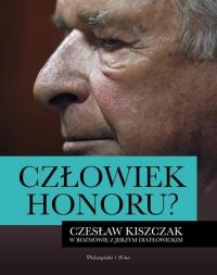 Człowiek honoru. Czesław Kiszczak w rozmowie z Jerzym Diatłowickim - Diatłowicki Jerzy, Kiszczak Czesław | mała okładka
