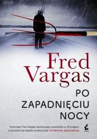 Po zapadnięciu nocy - Fred Vargas | mała okładka