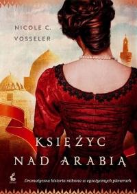 Księżyc nad Arabią - Vosseler Nicole C. | mała okładka