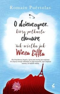 O dziewczynce, która połknęła chmurę tak wielką jak wieża Eiffla - Romain Puértolas | mała okładka