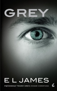 Grey. Pięćdziesiąt twarzy Greya oczami Christiana - EL James | mała okładka