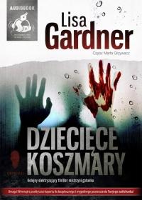 Dziecięce koszmary - Lisa Gardner   mała okładka