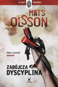 Zabójcza dyscyplina - Mats Olsson | mała okładka