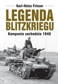 Legenda blitzkriegu - Karl-Heinz Frieser | mała okładka
