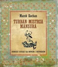 Turban mistrza Mansura - Marek Kochan   mała okładka