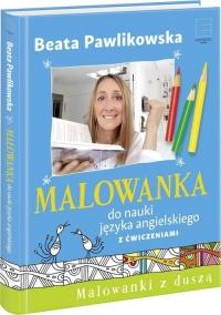 Malowanka do nauki języka angielskiego z ćwiczeniami - Beata Pawlikowska | mała okładka
