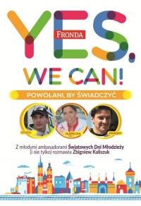 Yes, We Can! Powołani by świadczyć - Zbigniew Kaliszuk | mała okładka