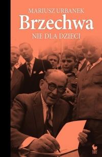 Brzechwa nie dla dzieci - Mariusz Urbanek | mała okładka