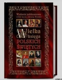 Wielka Ksiega Polskich Świętych - Henryk Bejda | mała okładka
