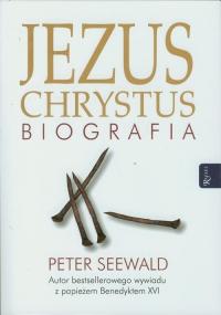 Jezus Chrystus. Biografia - Peter Seewald | mała okładka