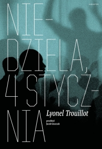 Niedziela 4 stycznia - Lyonel Trouillot | mała okładka