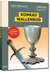 Konrad Wallenrod Wydanie z opracowaniem - Adam Mickiewicz | mała okładka