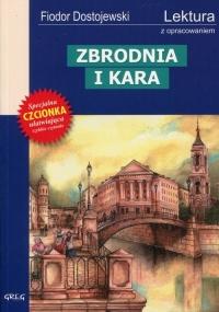 Zbrodnia i kara Wydanie z opracowaniem - Fiodor Dostojewski | mała okładka