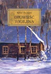 Opowieść wigilijna - Karol Dickens   mała okładka