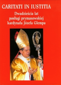 Dwadzieścia lat posługi prymasowskiej kardynała Józefa Glempa - zbiorowa Praca | mała okładka